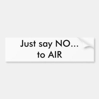 Just Say NO Car Bumper Sticker