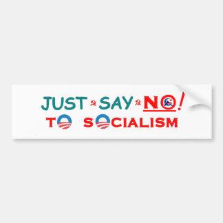 Just say NO! Bumper Sticker