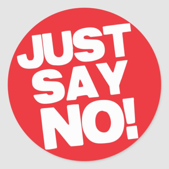 just say no classic round sticker