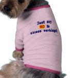 Just Say No Dog Shirt