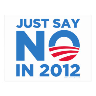 Just Say NO In 2012 Postcard