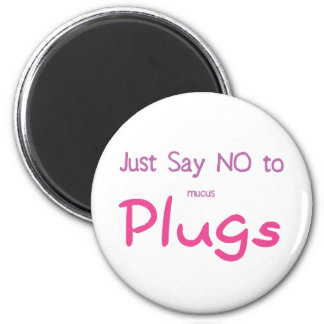 Just Say No (Pink) 2 Inch Round Magnet