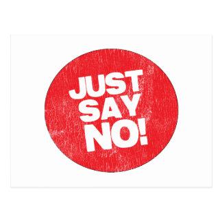 JUST SAY NO! POSTCARD