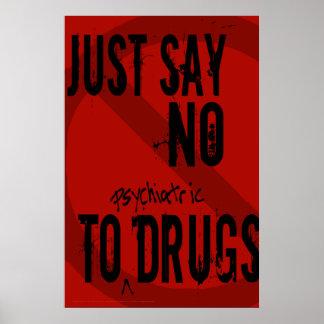 Just Say No - Poster
