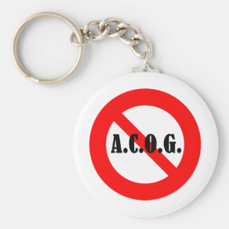 """Just say """"No"""" to ACOG! Basic Round Button Keychain"""