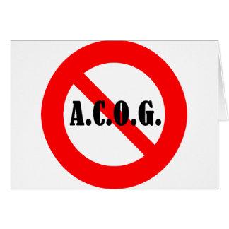 """Just say """"No"""" to ACOG! Greeting Card"""