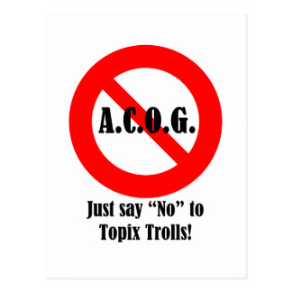 "Just say ""No"" to ACOG! Postcard"