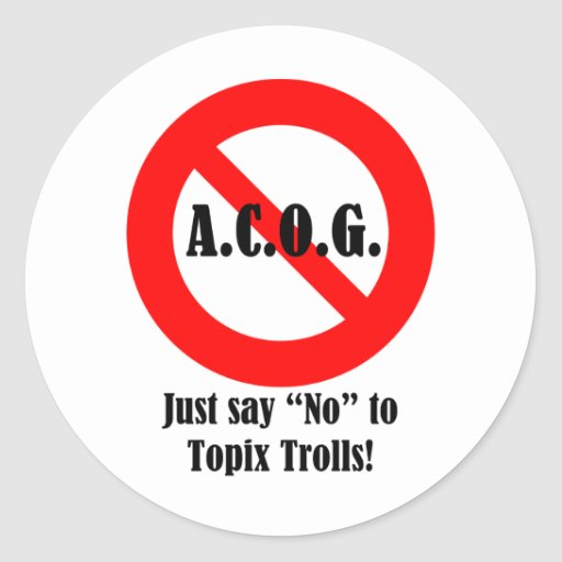 "Just say ""No"" to ACOG! Sticker"