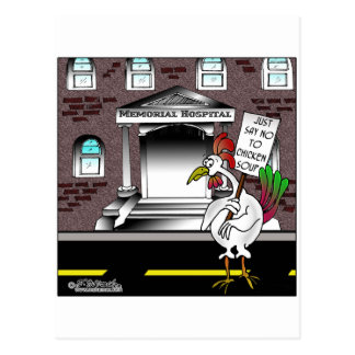 Just say No To Chicken Soup Postcard
