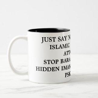 JUST SAY 'NO' TO CRIMINAL ISLAMIC HACK HAMAS AT... Two-Tone COFFEE MUG
