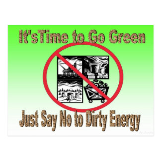Just Say No to Dirty Energy Postcard