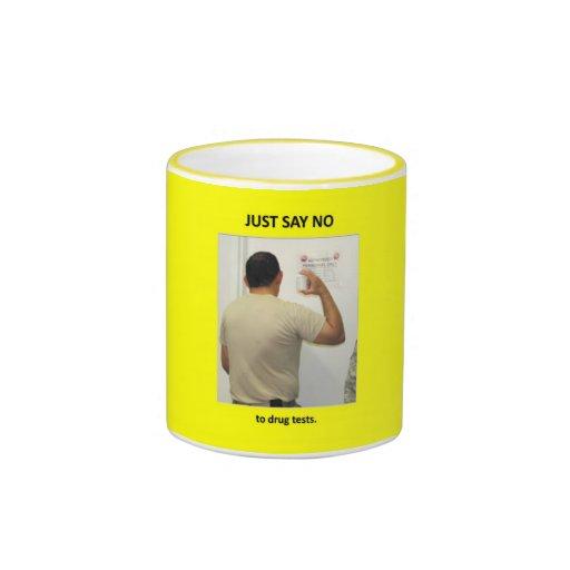 just-say-no-to-drug-tests coffee mug