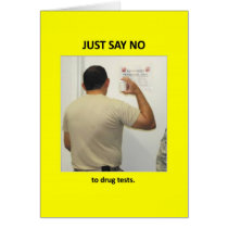 just-say-no-to-drug-tests greeting card