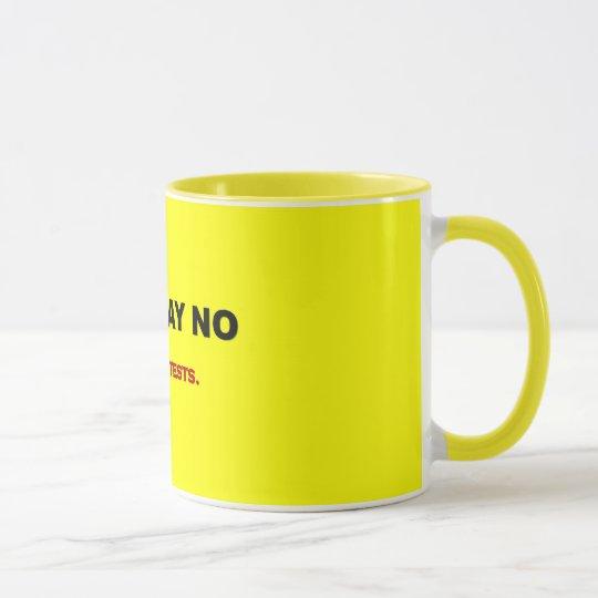 just-say-no-to-drug-tests mug
