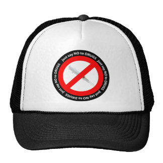 Just say no to drugs trucker hat