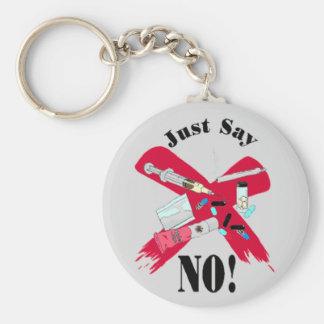 JUST SAY NO (TO DRUGS) KEYCHAIN