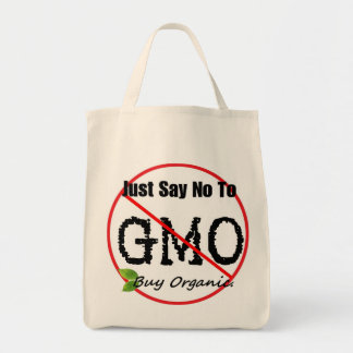 JUST SAY NO TO GMO Grocery Tote Grocery Tote Bag