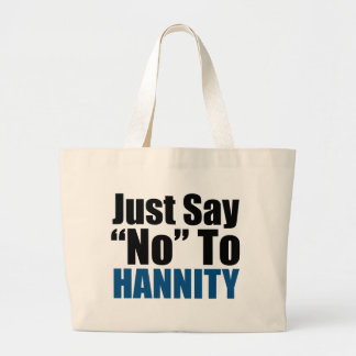 Just Say No To Hannity Bags