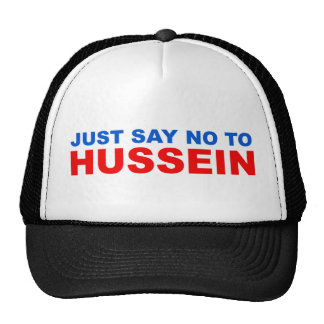 Just say NO to Hussein Trucker Hat