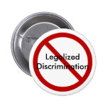 Just say No to Legalized Discrimination Buttons
