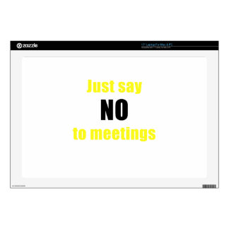 Just Say No to Meetings Decal For Laptop