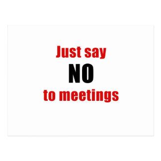 Just Say No To Meetings Postcard