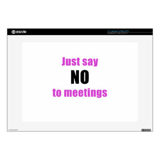 Just Say No to Meetings Skins For Laptops