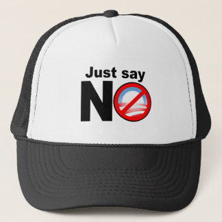 Just Say NO To Obama Trucker Hat