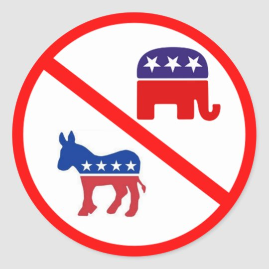 Just Say No to Republicans and Democrats Classic Round Sticker