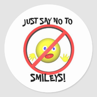 JUST SAY NO TO SMILEYS! CLASSIC ROUND STICKER