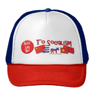 Just Say No To Socialism Hat