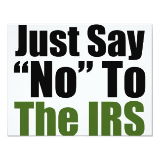 Just Say No To The IRS Card