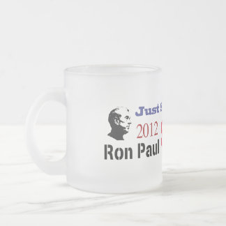 Just Say No To The Status Quo Ron Paul 2012 Frosted Glass Coffee Mug