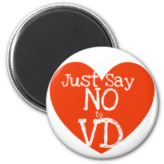 Just say no to VD anti-valentines day 2 Inch Round Magnet