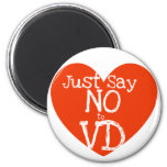 Just say no to VD anti-valentines day Refrigerator Magnets