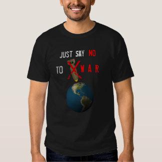Just Say No to War - Version 2 T Shirt
