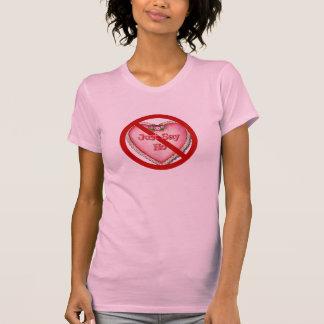 Just Say No Valentine T-Shirt