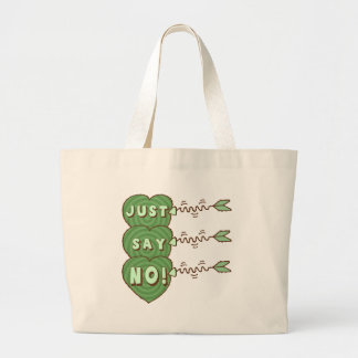 Just Say No Valentines T-shirts and Gifts Tote Bag