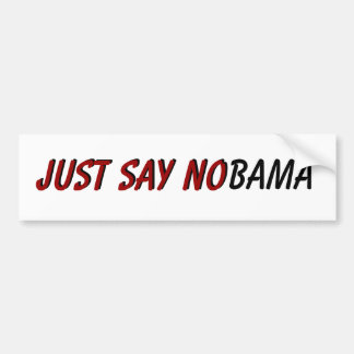 Just Say NObama Bumper Sticker