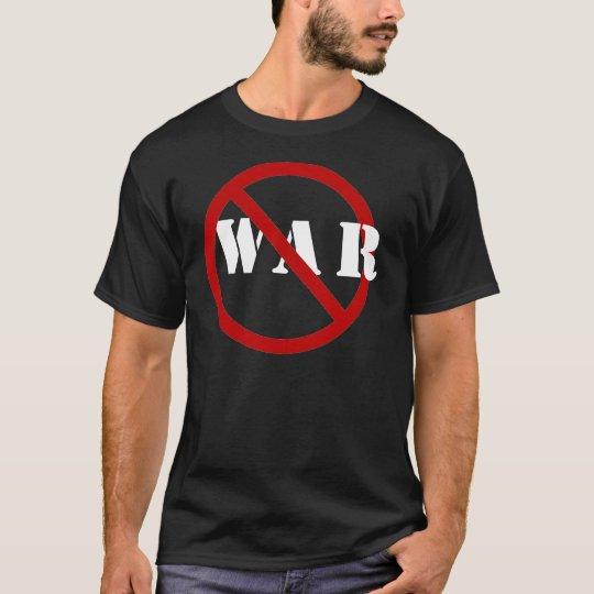 Just Say NoTo  War T-Shirt