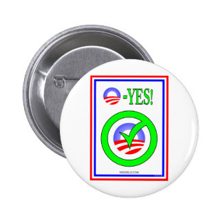 Just Say O! - Show your  pro-Obama attitude! Pin