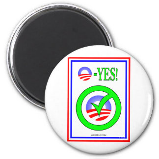 Just Say O! - Show your  pro-Obama attitude! 2 Inch Round Magnet