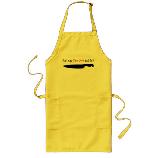 """Just say """"Yes Chef"""" and do it Long Apron"""