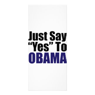 Just Say Yes to Obama Full Color Rack Card