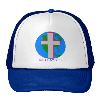 JUST SAY YES TRUCKER HAT