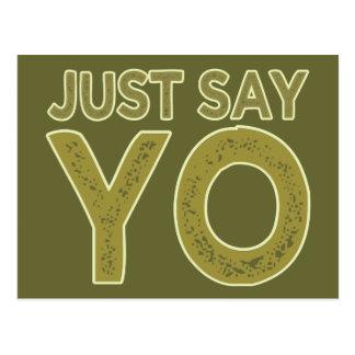 Just Say YO custom postcard