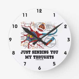 Just Sending You My Thoughts Neuron Synapse Wall Clocks