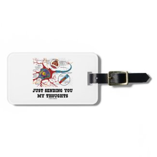 Just Sending You My Thoughts Neuron Synapse Tag For Luggage