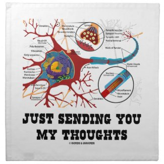 Just Sending You My Thoughts Neuron Synapse Napkins