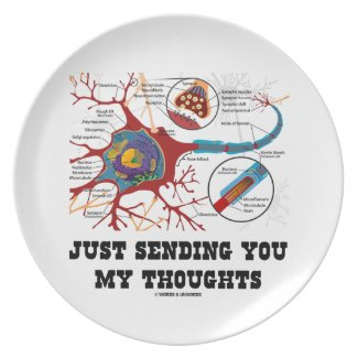 Just Sending You My Thoughts Neuron Synapse Party Plates